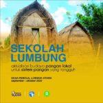 Sekolah Lumbung: Aktualisasi Budaya Sistem Pangan Lokal Tangguh di Desa Pendua, Lombok Utara